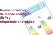 Ecodiseño y etiquetado energético / Tablero que reúne noticias, imágenes, vídeos e infografías sobre ecodiseño y etiquetado energético de los productos relacionados con la energía: Clasificación energética, Directiva ErP,...