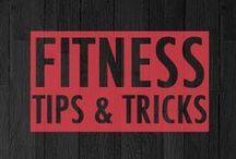 Fitness Tips & Tricks / Tips, exercises, and interesting fitness and health information.