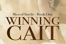 Novel - Winning Cait - Men of Steele Book One / When Jackson walks into her studio it's like the years and mistakes that separated them just slip away. Fate has given them a second chance. He will use it to win her submission. (MF, BDSM)  NOW AVAILABLE AT YOUR FAVORITE EBOOK RETAILER