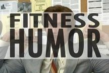 Fitness Humor / All the Fitness and Gym humor you need.