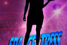 Science Fiction Comedy Book Series - Spacetress / Spacetress - a space waitress; a waitress in space; a waitress in space who somehow has to save the universe with a waiter, a fox, a robot, an old ship, and a drug dealing cook. What could go wrong?    The novel series Spacetress currently being written by Emily Walker. A great time in space!  Spacetress - The Infinite Menu Spacetress - We're all 86ed Spacetress - Dine and Dash