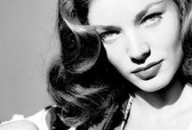 LAUREN BACALL / BETTE BACALL, SOPHISTICATED, SEXY AND ELEGANT, SHE WAS THE QUINTESSENTIAL SEDUCTRESS IN THE 40S. / by Tom Berry