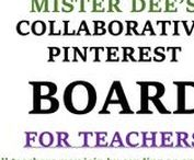Mister Dee's Pinterest Collaborative Board for Teachers / All teachers are invited to collaborate with Mister Dee by pinning all teaching materials, resources, and ideas on this board. To join, drop Mister Dee an email at info.misterdeeonline@yahoo.com. This board is going to be the most active board for teachers around the world.