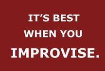 Jazz / Life in a lot like jazz... it's best when you improvise (George Gerschwin)