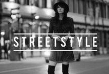 STREETSTYLE / The Streets are our catwalk.