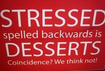 dessert??? yes please.....& thank you / by Cybil Fregia