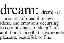 Creativity, Ideas & Dreams