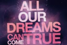 Love and Inspiration / Dreams for the future, quotes to live my life by