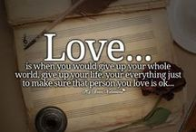 About Love ! / Quotes and stuff about love-relationships etc.