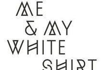 ME AND MY WHITE SHIRT