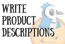 How to Write Product Descriptions / Tips and Resources about Writing Effective Product Descriptions. Collected by Jay Artale Product Description Copywriter. This board is all about how to create product descriptions that sell.
