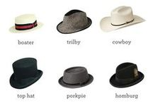 Hats & Headwear for Men: Tips & Advice / Tips, advice, inspiration and more on hats, caps, and other headwear for men.