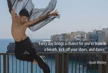 Quotes to Dance By / Dance quotes.