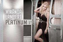 Spreading Platinum /  Miranda Lambert     / by Linda