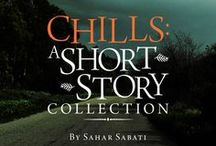 Books I Wrote - Chills: A Short Story Collection / Things that inspired or remind me of the stories in this collection I self-published.  http://www.amazon.com/Chills-A-Short-Story-Collection-ebook/dp/B00IBEFGSS/