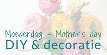 Moederdag - Mother's day - DIY & decoratie / Moederdag. Knutselen en decoratie ideeën. Mother's day DIY's and decoration ideas. BMelloW.nl