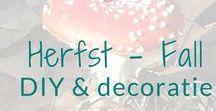 Herfst - Fall - DIY & decoratie / Knutsel en decoratie ideeën rond het thema herfst. Fall DIY's and decoration ideas. BMelloW.nl