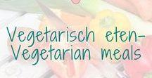 Vegetarisch eten- Vegetarian meals / Vegetarisch eten.  Vegetarian meals.  BMelloW. nl