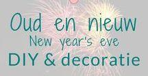 Oud en nieuw - New year's eve - DIY & decoratie / Oud en nieuw - New year's eve - DIY & decoratie and tips