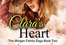 "My book ""Clara's Heart"" / Book 2 in ""The Morgan Family Saga"" - ""Clara's Heart"", a Christian Historical Romance set during the years 1938-1939.  Available at Amazon.com"