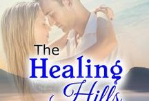"""My book """"The Healing Hills"""" / Here are some of the pictures that were my inspiration while I wrote """"The Healing Hills"""" -- a Christian Romance which takes place in the Cades Cove area in Tennessee."""