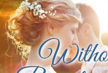"""My book """"Without Regrets"""" / Photos I used for inspiration when I was writing my Christian Romance, """"Without Regrets."""""""