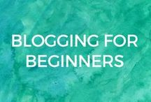 Blogging for Beginners / Blogging, Vlogging and online business. Tips and ideas for beginners who want to start an online business making money online.