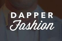 Dapper Fashion / Dapper fashion