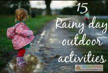 Outdoor kids activities and ideas for all weathers / Great ideas, activities and crafts to encourage families and kids to get outdoors no matter what the weather