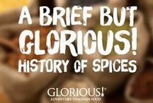 A Brief But GLORIOUS! History of Spices / From the spices of the Middle East to the fresh herbs of an Italian summer, every mouthful of our soup sings a harmonious symphony of flavour. And all of this musical adventure can be experienced on a rainy Tuesday lunchtime with a bowl of GLORIOUS!