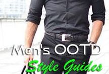 Men's OOTD Style Guides / Know what's the latest trending Outfit of the day ideas and Style guides that will surely catch every woman's attention
