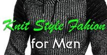 Knit Style Fashion for Men / Get awesome ideas on latest Knit Style Fashion for Men on this board.