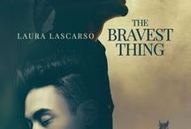 The Bravest Thing / A streetwise city boy meets a hunky cowboy in this M/M romance novel by Laura Lascarso