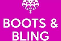 Boots and Bling.  Its a Country Thing / by Kyle Marie Moore