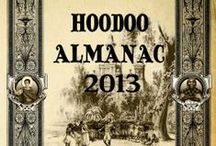THE 2013 HOODOO ALMANAC / by Alyne Pustanio