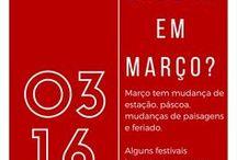 [ONDE IR EM] Março / Dicas de viagem para o mês de Março. Dicas de destinos no Brasil e do Mundo