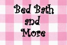 Bed Bath and More / Everything for House and Home #Home Decor and more!