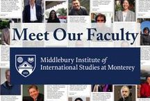 Our Faculty / Meet the faculty at the Middlebury Institute of International Studies at Monterey.
