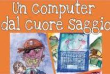 """Un computer dal cuore SAGGIO / Recensioni fiaba """"Un computer dal cuore saggio"""" Edigiò edizioni scritto da Rosa Rita Formica e Mauro Ozenda"""