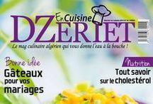 DZeriet Cuisine / Le Mag culinaire Algérien qui vous donnera l'eau à la bouche.