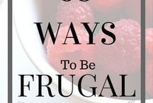 Budgeting & Frugal Living / Frugal tips, budget ideas, how to budget, strategies for making a budget.