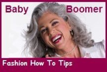 Fashion How To Tips for Baby Boomers / Lots of 'How To' Dress Tips with links to my articles and other pins I find to inspire you to dress a little more confidently, uniquely and maybe a bit more adventurously. PS: Make sure you read my comments for practical advice.