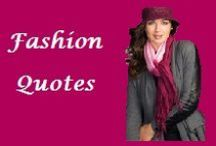 Fashion Quotes / Fashion Quotes to inspire, amuse or just have you going 'so true'. You'll also notice that as an Image Consultant, I use colour & dressing design principles to create Fashion Quotes that I will add to this Board.