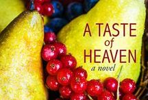 A Taste of Heaven / Novel coming in 2015