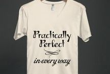 Shirts with Quotes / T shirts with famous quotes. Movie quotes, TV quotes and quotes from famous people on a tee shirt.