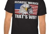 America T Shirts / Patriotic T shirts for those who love the USA - Wear these T shirts with pride.