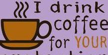 Need Coffee... Stat...