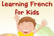 Learning French / Teaching your kids French