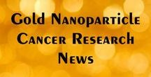 Gold Nanoparticle Research News Reports / Gold Nanoparticle Cancer Research is a non-invasive cancer treatment that kills cancer cells without hurting surrounding healthy tissue and it does not have the harmful side-effects of today's treatments.  These reports are produced to help you become aware of the progress in this form of cancer research