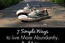 Abundant Living / This one's all about intentional living!